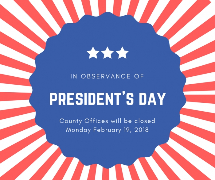 County Offices Closed in Observance of President's Day